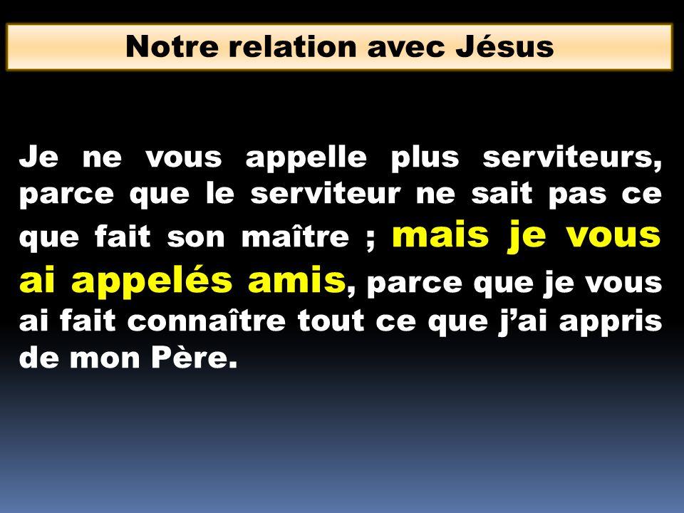 Notre relation avec Jésus