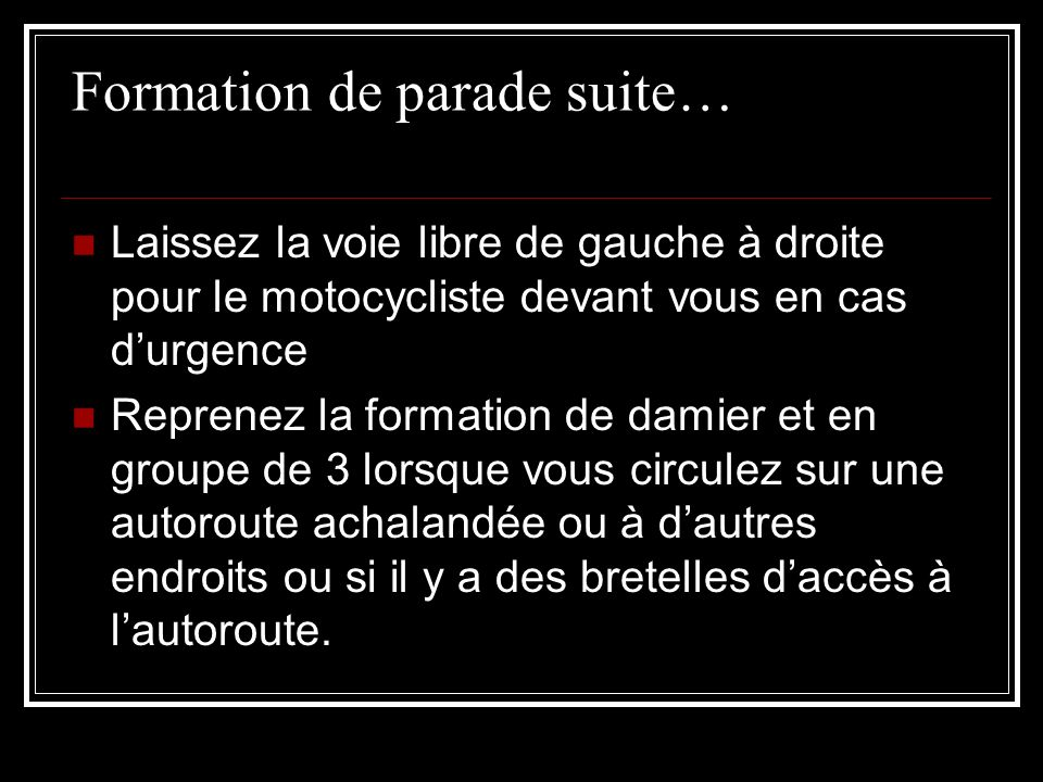 Formation de parade suite…