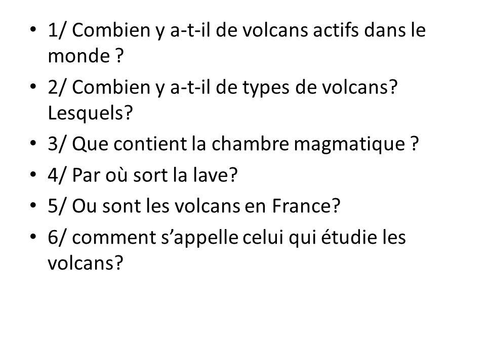1/ Combien y a-t-il de volcans actifs dans le monde