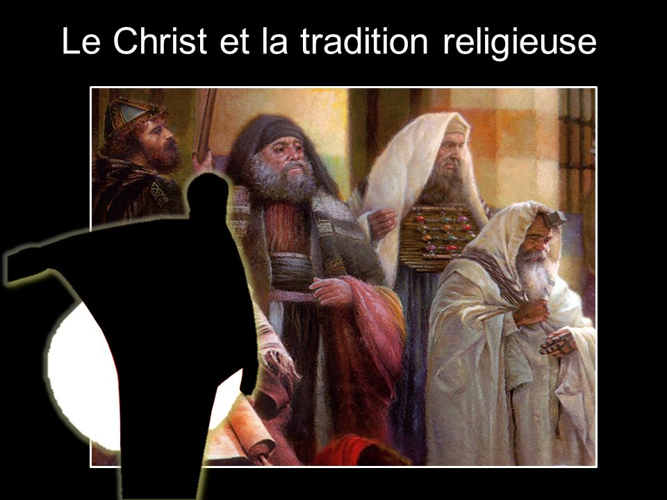 Le Christ et la tradition religieuse