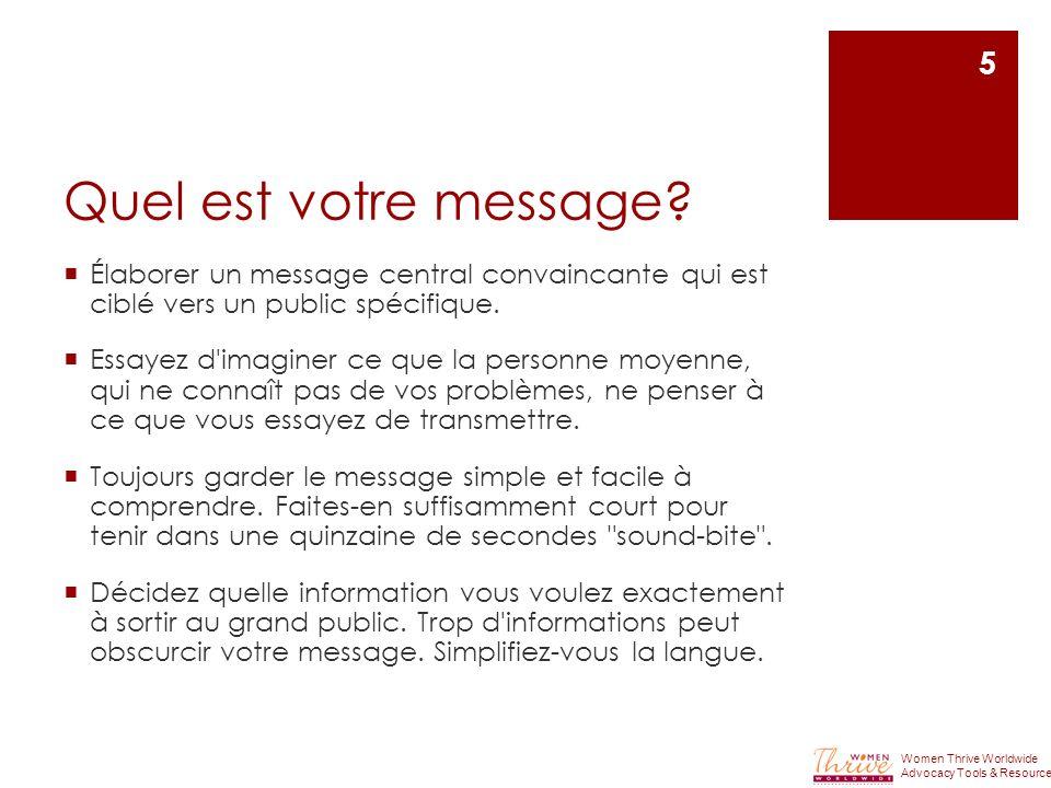 Quel est votre message Élaborer un message central convaincante qui est ciblé vers un public spécifique.