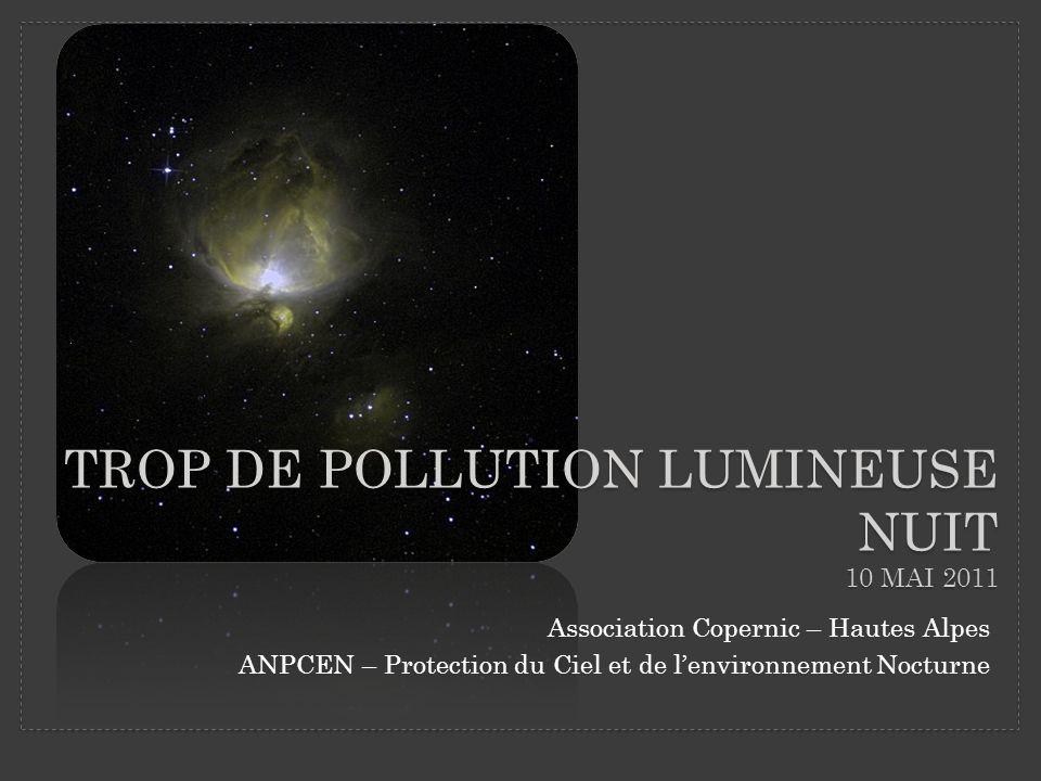 Trop de Pollution Lumineuse Nuit 10 mai 2011