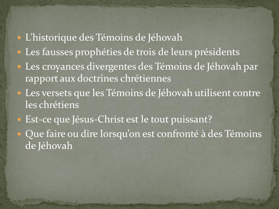 L'historique des Témoins de Jéhovah