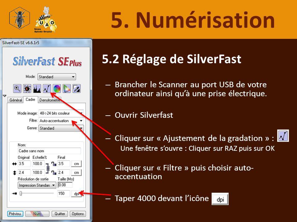 5. Numérisation 5.2 Réglage de SilverFast