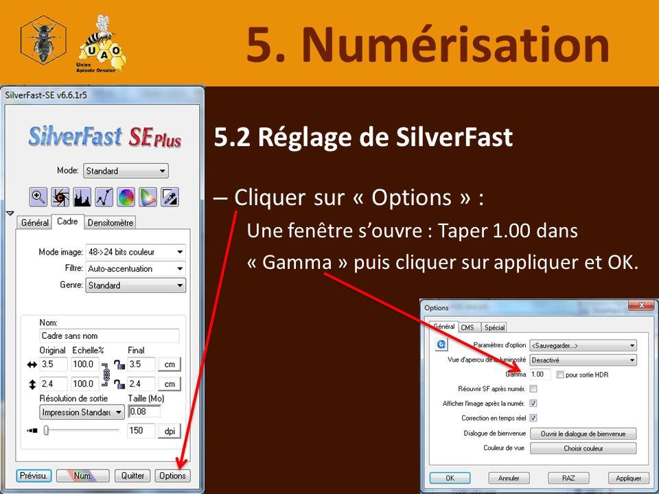 5. Numérisation 5.2 Réglage de SilverFast Cliquer sur « Options » :