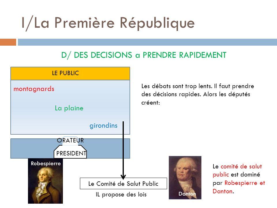 I/La Première République