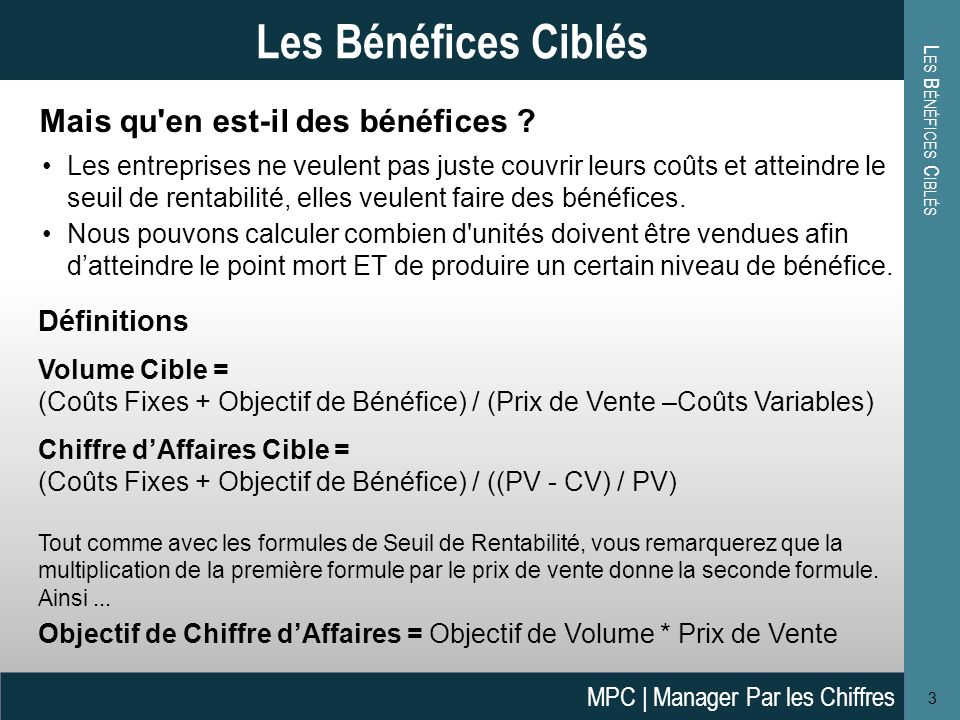 Les Bénéfices Ciblés Mais qu en est-il des bénéfices Définitions