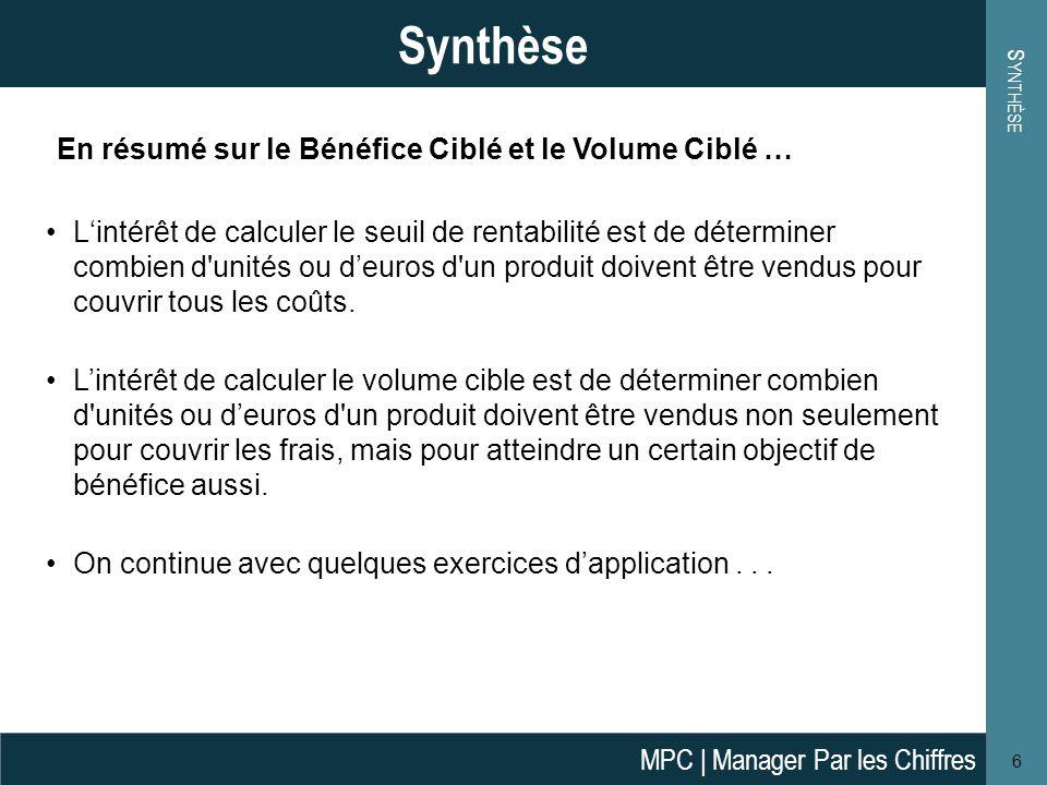Synthèse En résumé sur le Bénéfice Ciblé et le Volume Ciblé …