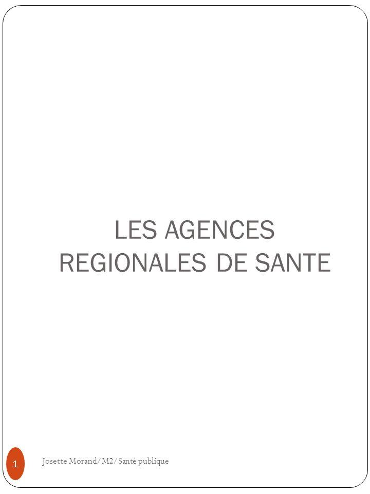 LES AGENCES REGIONALES DE SANTE