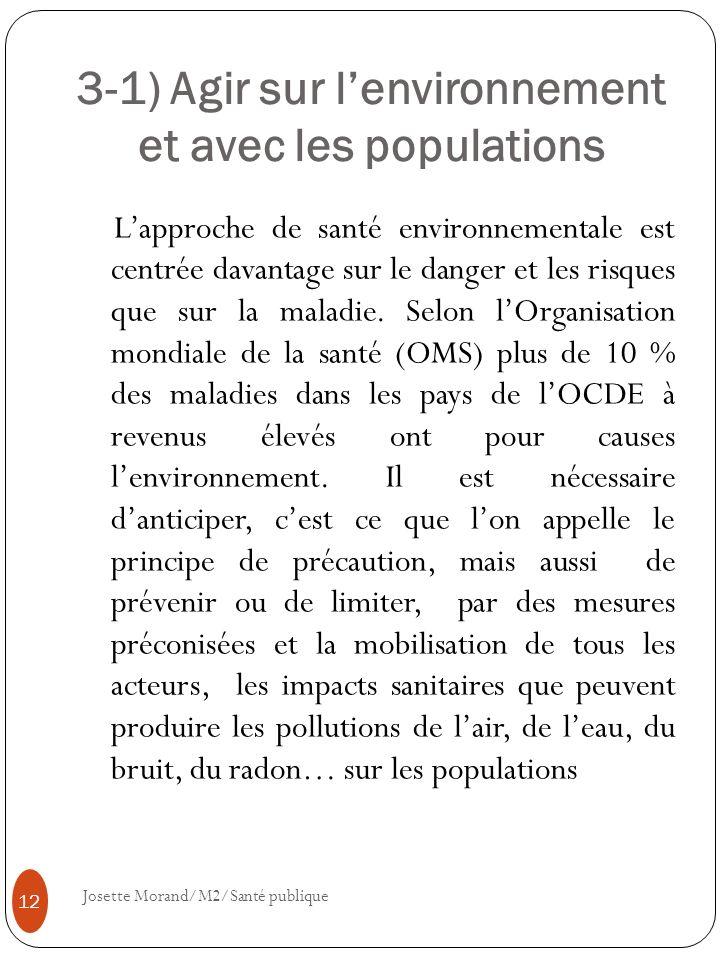 3-1) Agir sur l'environnement et avec les populations