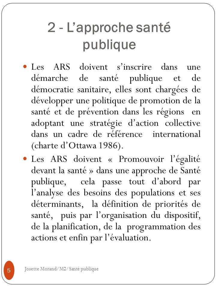 2 - L'approche santé publique