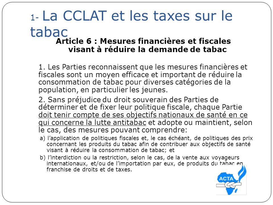 1- La CCLAT et les taxes sur le tabac