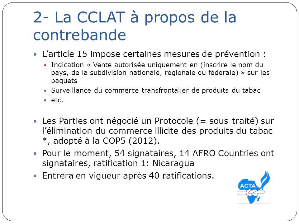2- La CCLAT à propos de la contrebande