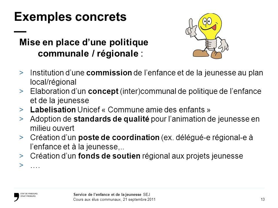 Exemples concrets — Mise en place d'une politique communale / régionale :