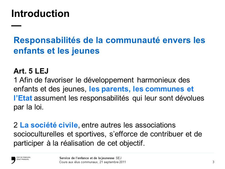 Introduction — Responsabilités de la communauté envers les enfants et les jeunes. Art. 5 LEJ.