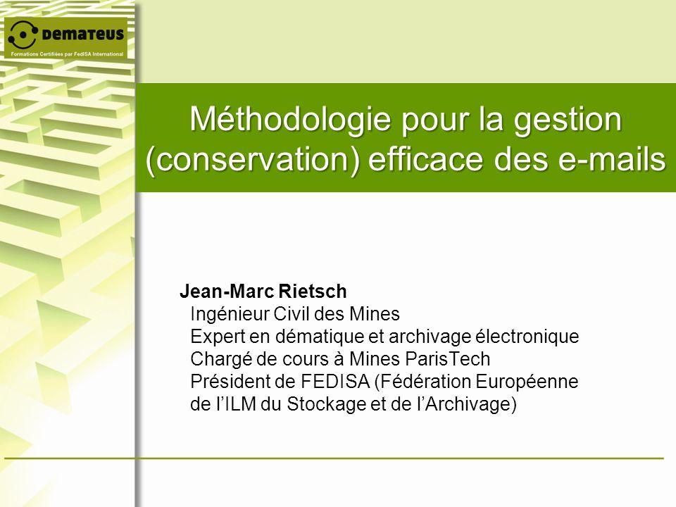Méthodologie pour la gestion (conservation) efficace des e-mails