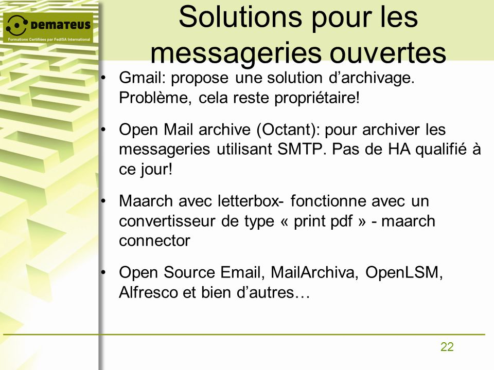 Solutions pour les messageries ouvertes