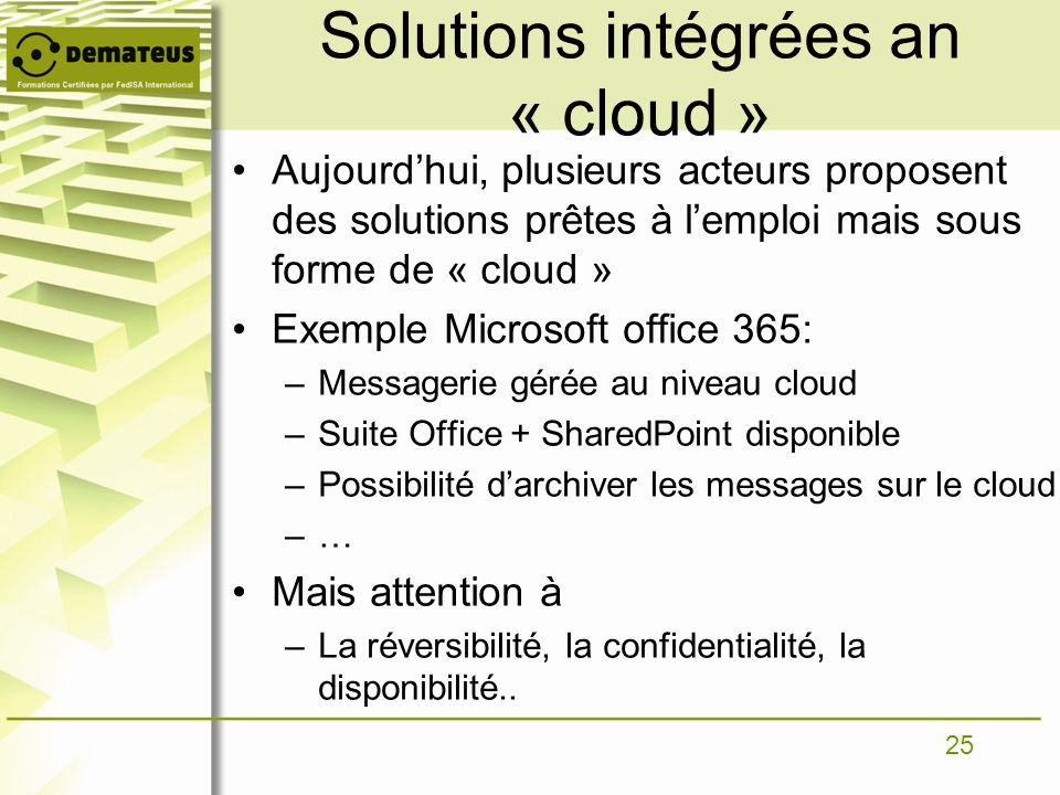 Solutions intégrées an « cloud »
