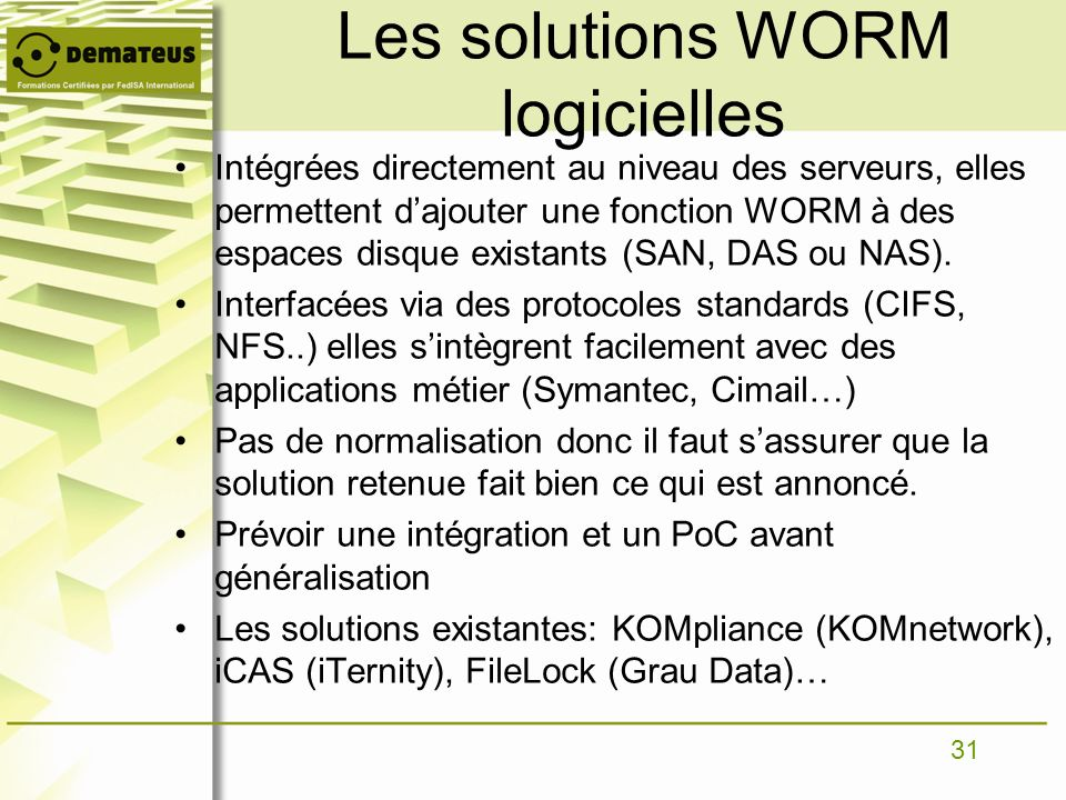 Les solutions WORM logicielles