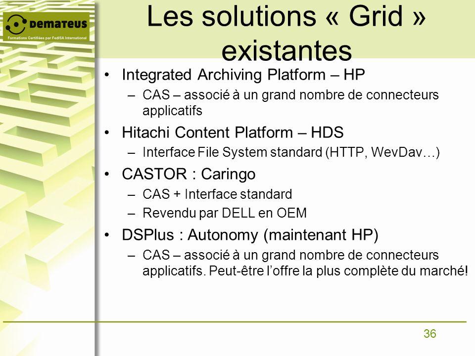 Les solutions « Grid » existantes