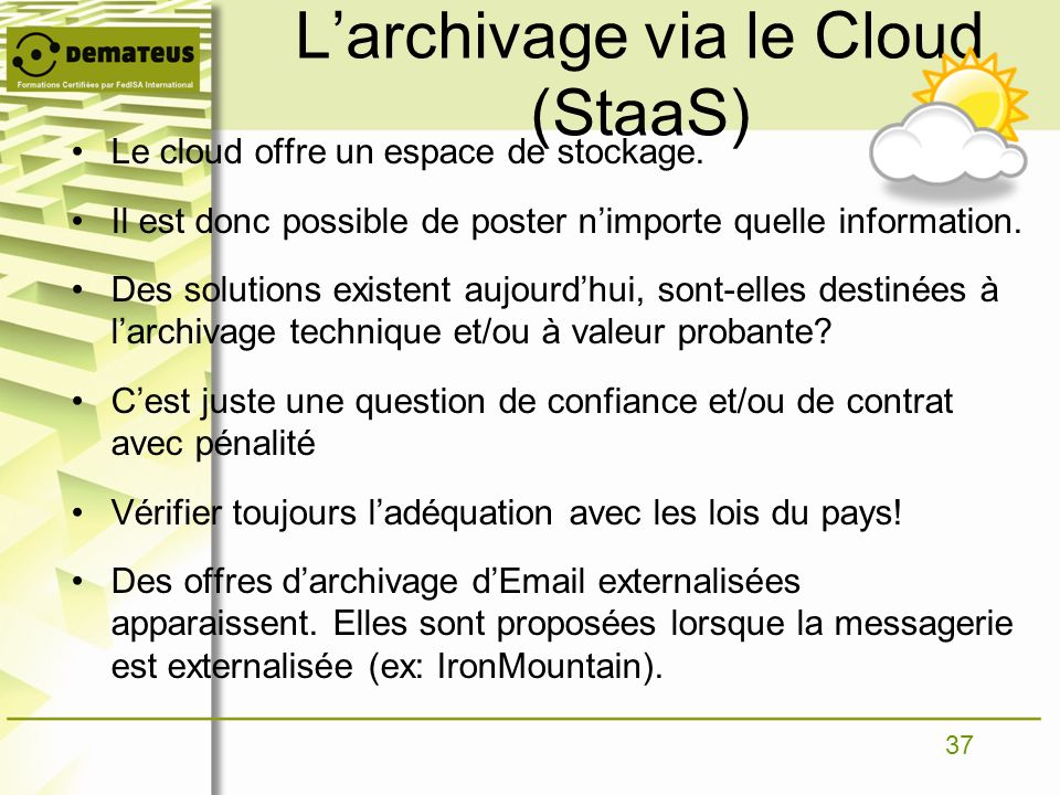 L'archivage via le Cloud (StaaS)