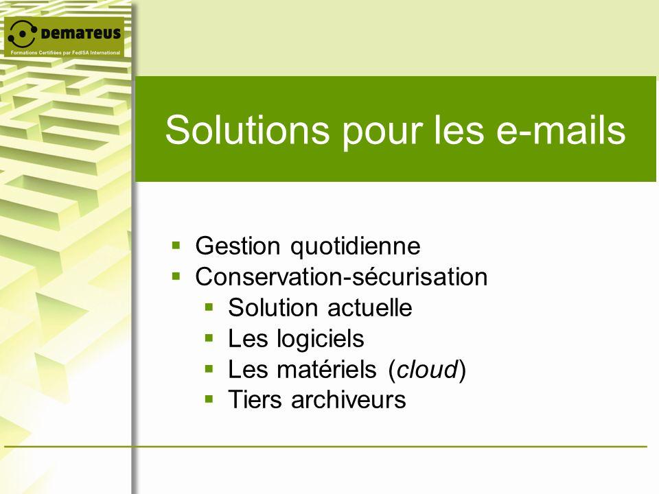 Solutions pour les e-mails