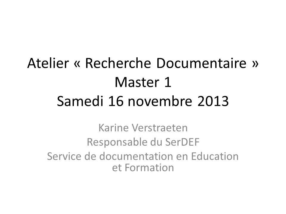 Atelier « Recherche Documentaire » Master 1 Samedi 16 novembre 2013
