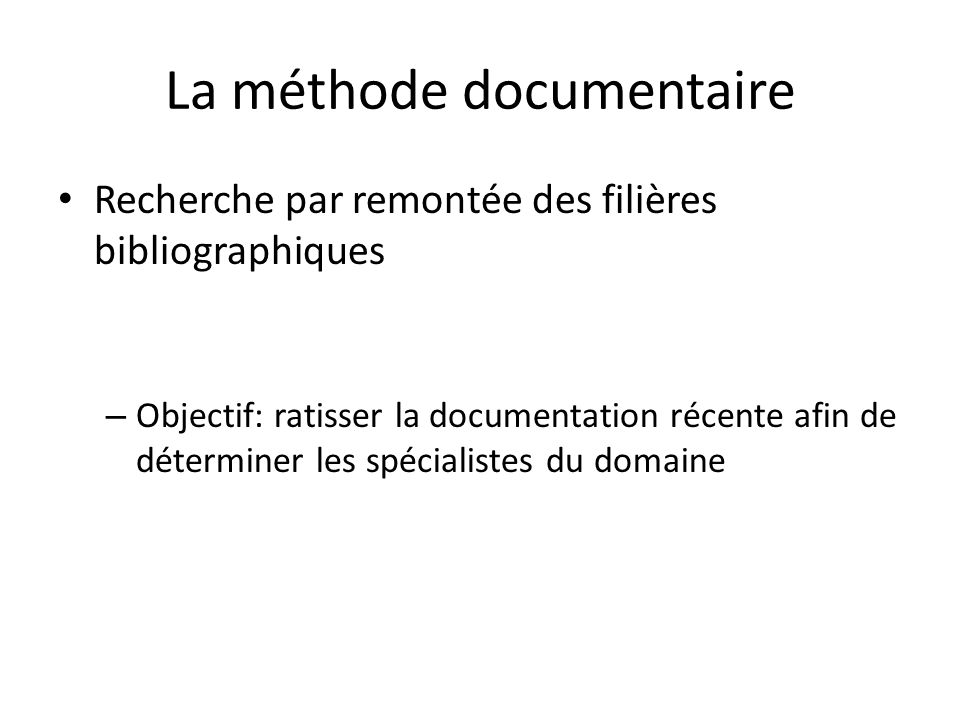 La méthode documentaire
