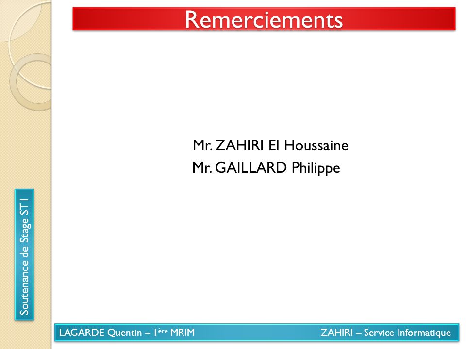Mr. ZAHIRI El Houssaine Mr. GAILLARD Philippe