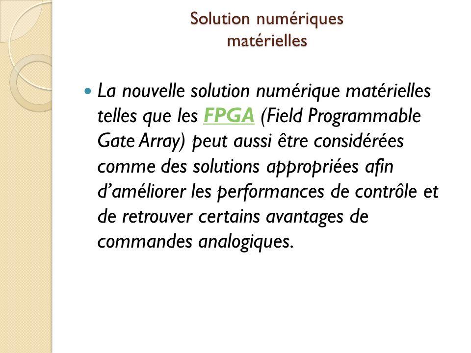 Solution numériques matérielles