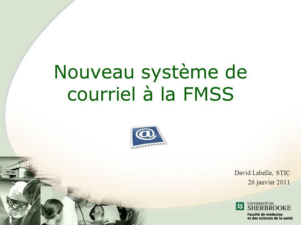Nouveau système de courriel à la FMSS