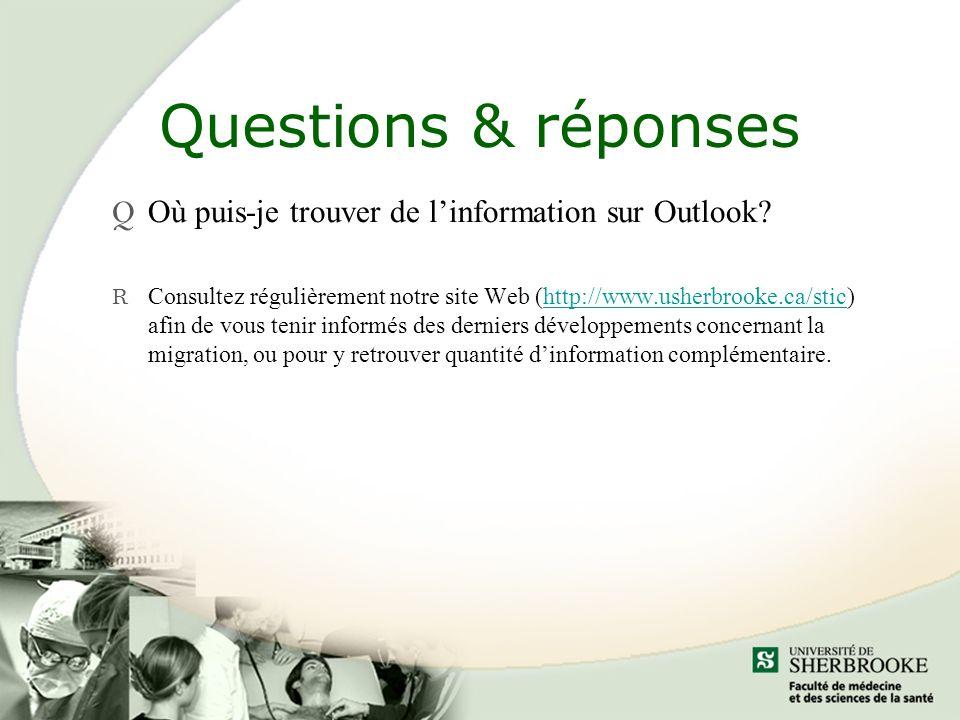 Questions & réponses Où puis-je trouver de l'information sur Outlook