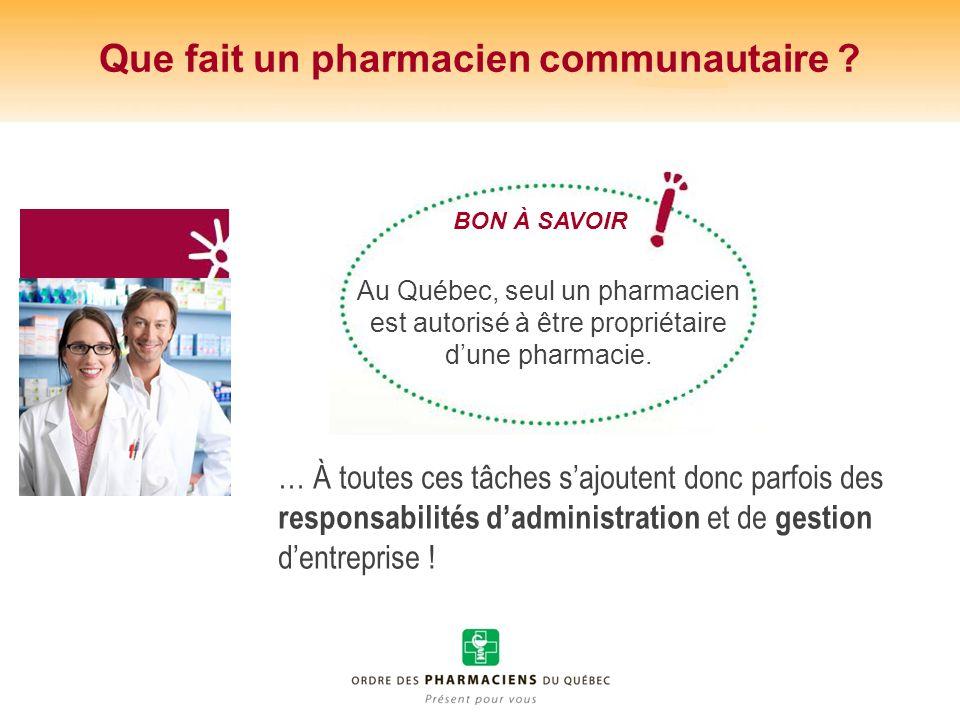 Que fait un pharmacien communautaire