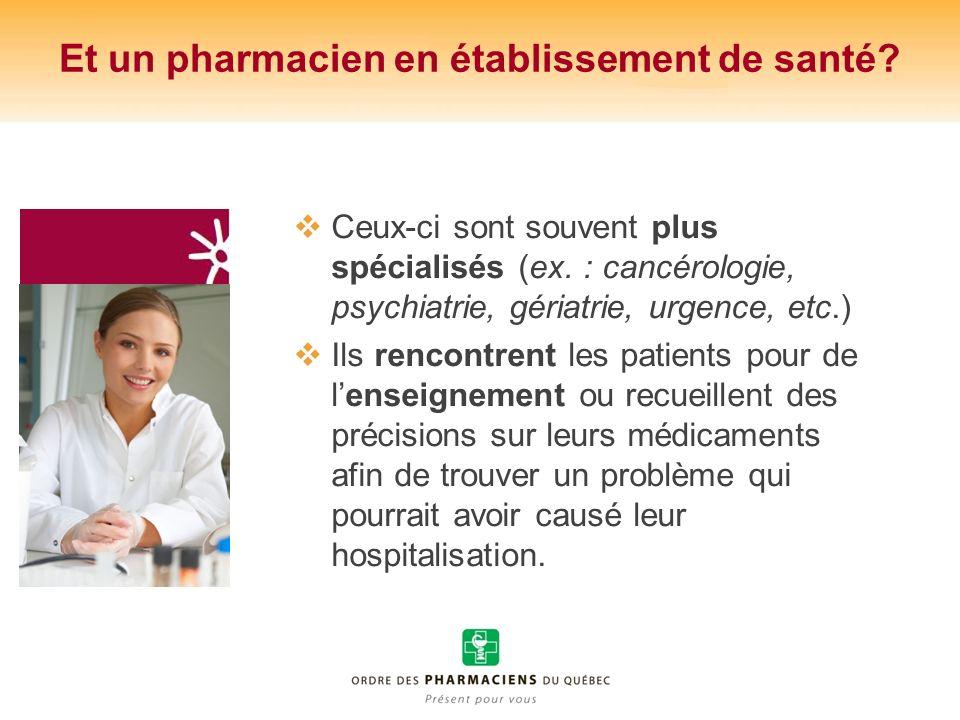 Et un pharmacien en établissement de santé