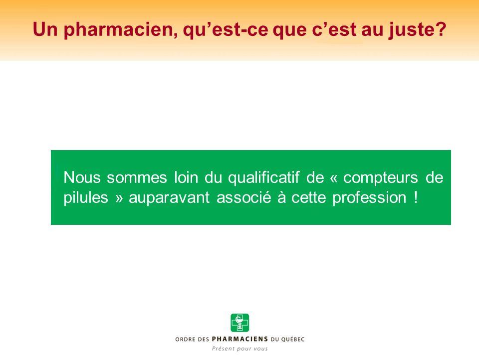 Un pharmacien, qu'est-ce que c'est au juste