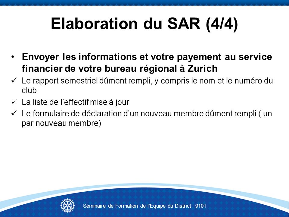 Séminaire de Formation de l'Equipe du District 9101
