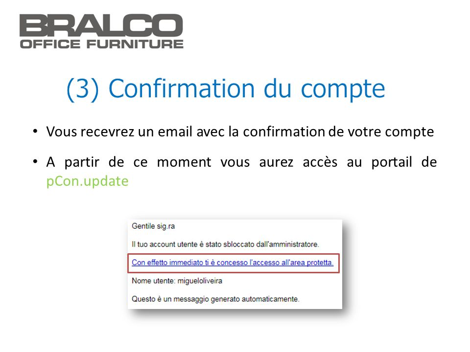 (3) Confirmation du compte