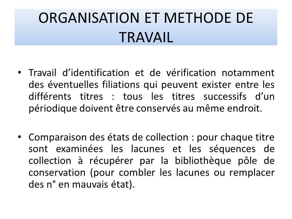ORGANISATION ET METHODE DE TRAVAIL