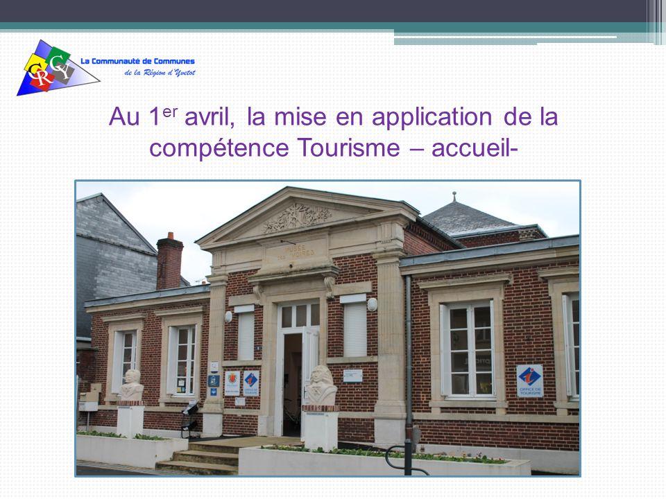 Au 1er avril, la mise en application de la compétence Tourisme – accueil-