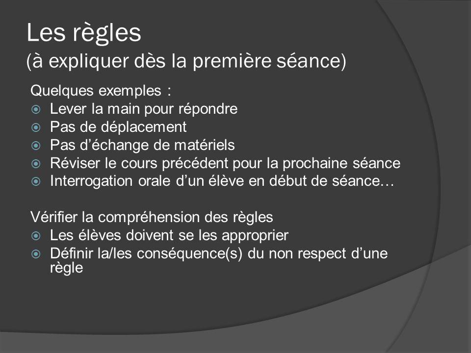 Les règles (à expliquer dès la première séance)