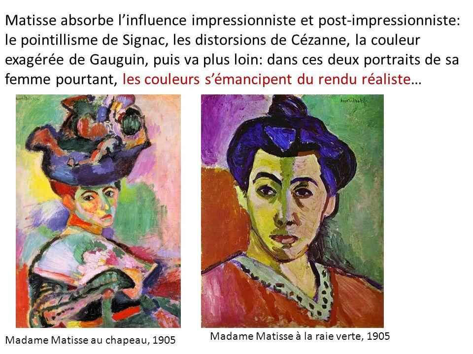Matisse absorbe l'influence impressionniste et post-impressionniste: le pointillisme de Signac, les distorsions de Cézanne, la couleur exagérée de Gauguin, puis va plus loin: dans ces deux portraits de sa femme pourtant, les couleurs s'émancipent du rendu réaliste…