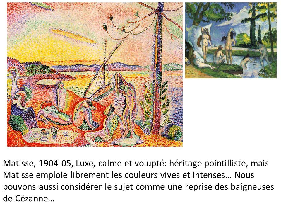 Matisse, 1904-05, Luxe, calme et volupté: héritage pointilliste, mais Matisse emploie librement les couleurs vives et intenses… Nous pouvons aussi considérer le sujet comme une reprise des baigneuses de Cézanne…