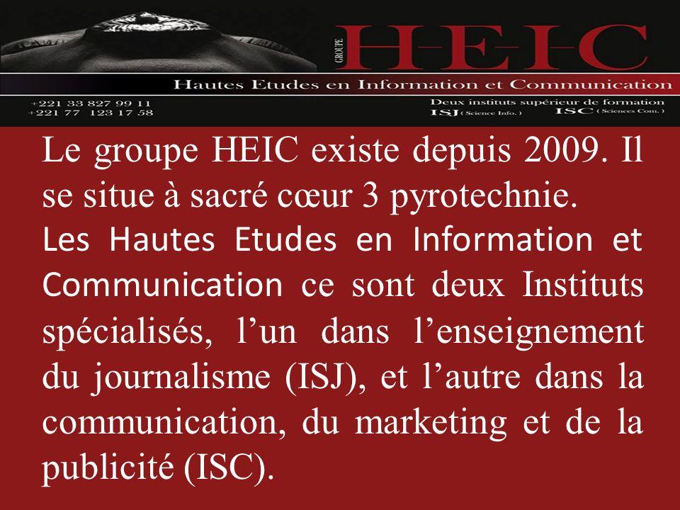 Le groupe HEIC existe depuis 2009
