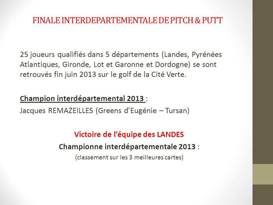 FINALE INTERDEPARTEMENTALE DE PITCH & PUTT