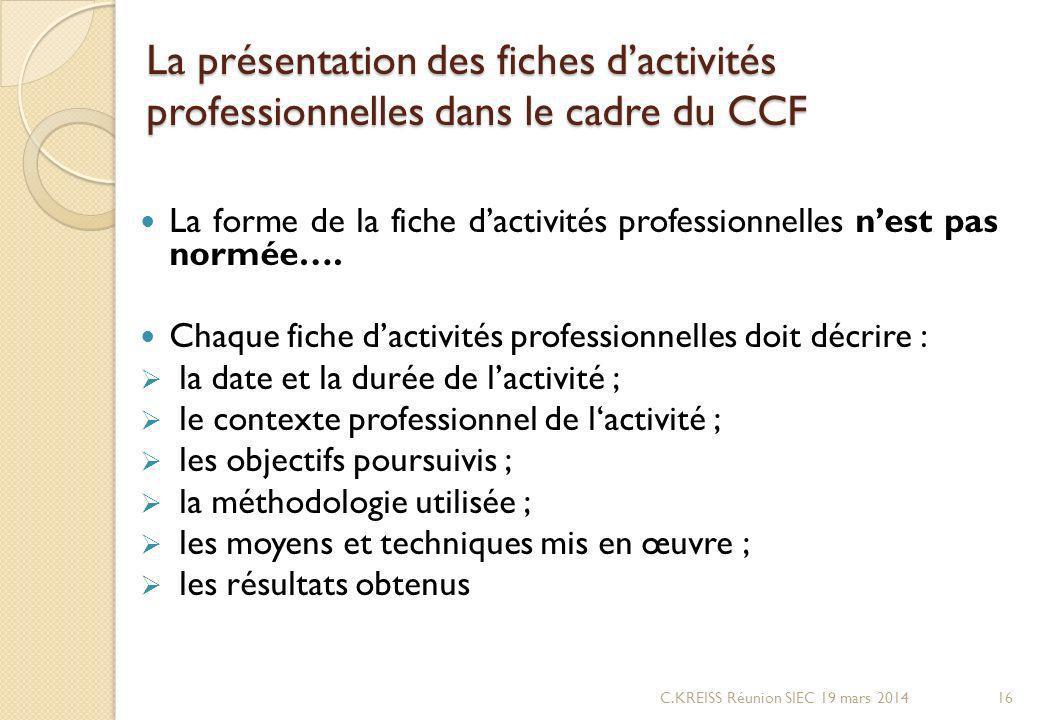 La présentation des fiches d'activités professionnelles dans le cadre du CCF