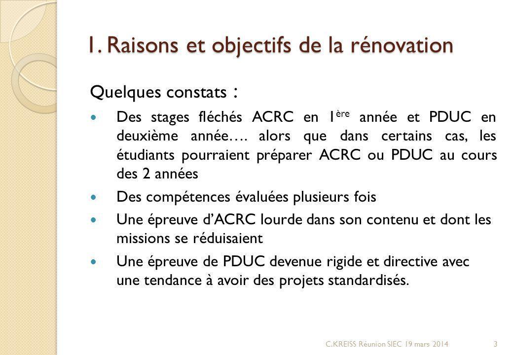 1. Raisons et objectifs de la rénovation