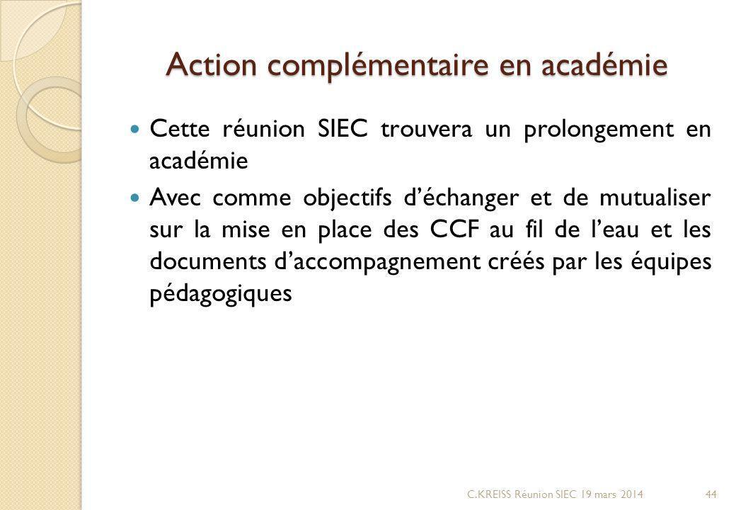 Action complémentaire en académie
