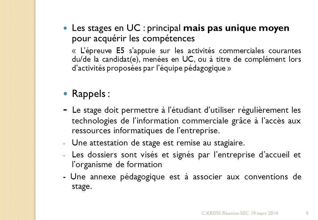 Les stages en UC : principal mais pas unique moyen pour acquérir les compétences
