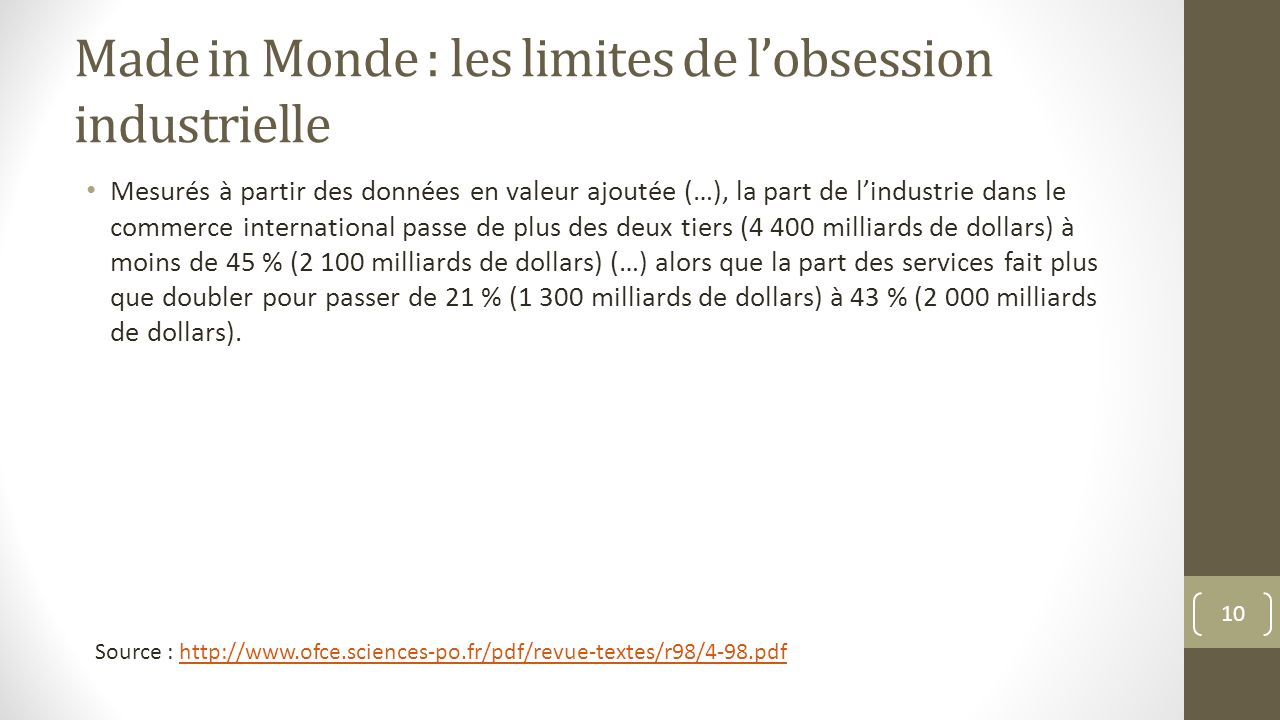Made in Monde : les limites de l'obsession industrielle