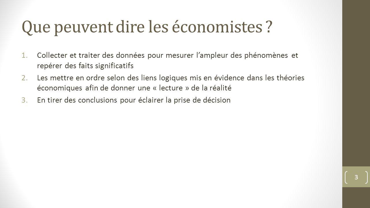 Que peuvent dire les économistes